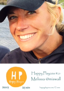 Happy Playces Podcast #25 with Melissa @miswall
