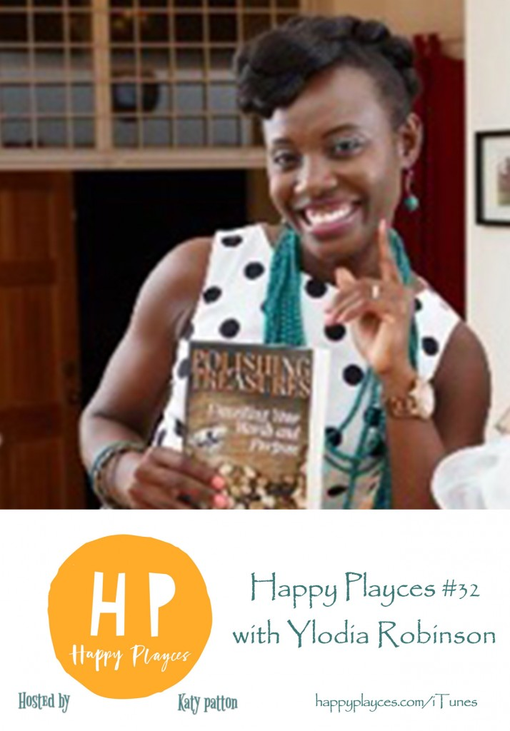 Happy Playces Podcast #32 with Ylodia Robinson