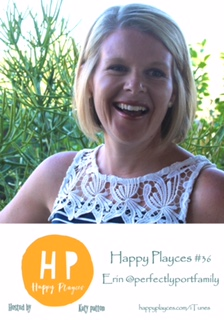 Happy Playces Podcast #36 with Erin @perfectlyportfamily