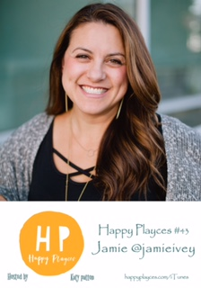 Happy Playces Podcast #43 with Jamie @jamieivey