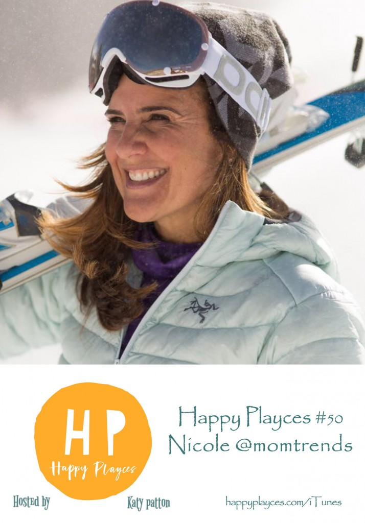 Happy Playces Podcast #50 with Nicole @momtrends